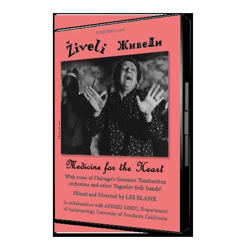 ziveli_Les-Blank-Films-DVD-Cover